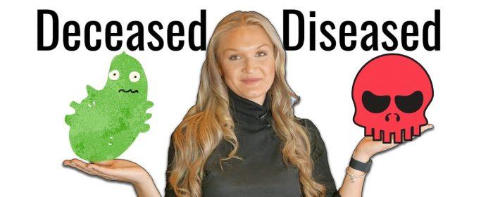 Deceased 與 Diseased如何使用