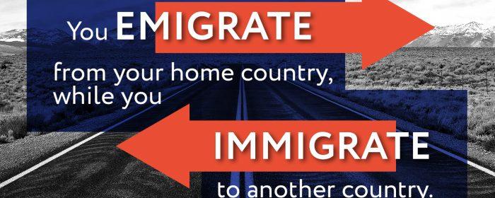Emigrate, Immigrate有何区别,如何正确使用