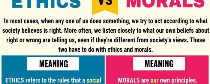 Ethics 和 Morals有什么差异