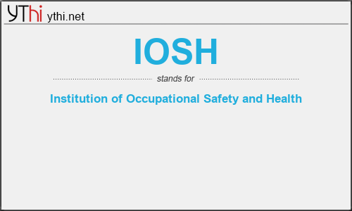What does IOSH mean? What is the full form of IOSH?