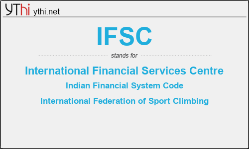 What does IFSC mean? What is the full form of IFSC?
